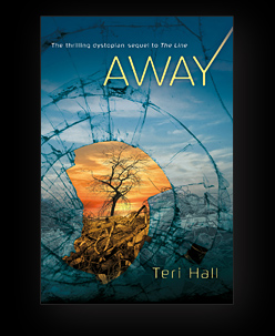 Away - by Teri Hall